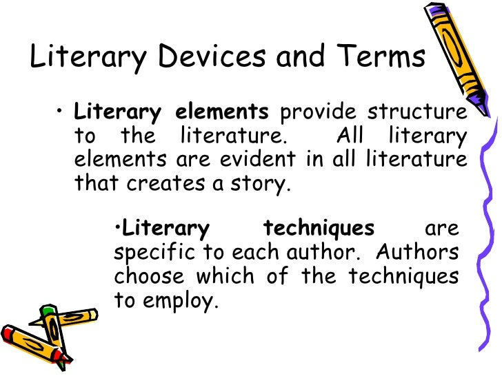 creative writing literary terms List of narrative techniques literary techniques are distinguished from literary elements, which exist inherently in works of writing setting name.