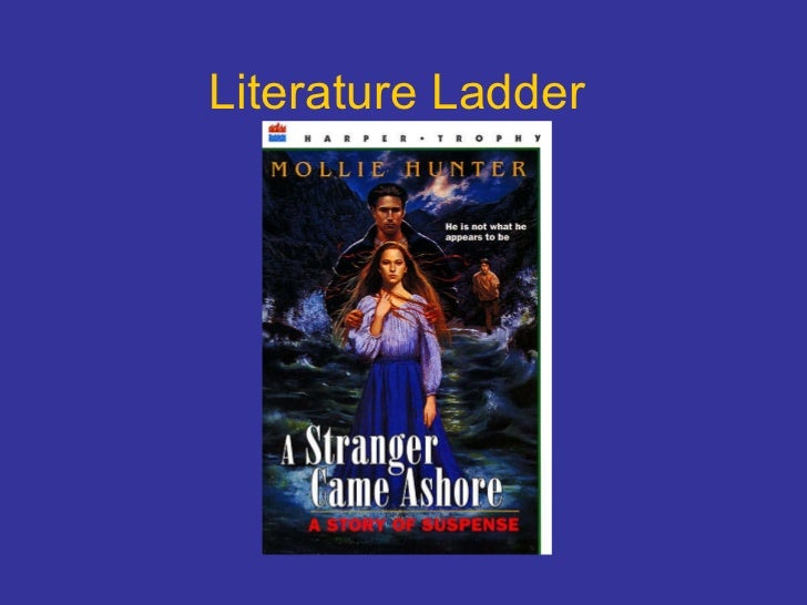 Literature Ladder:  A Stranger Came Ashore
