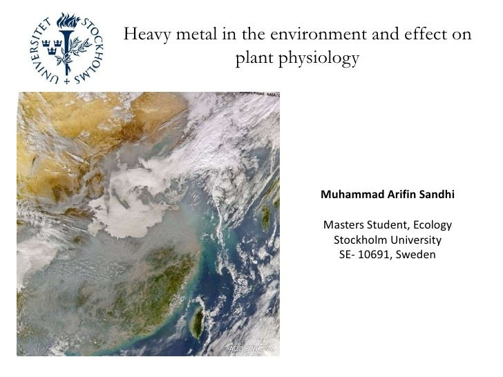 Heavy metal in the environment and effect on plant physiology