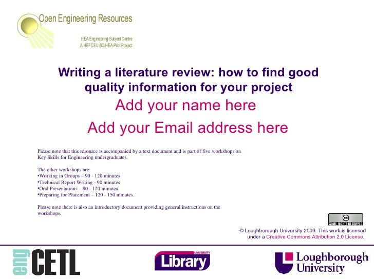 Writing a literature review: how to find good quality information for your project Add your name here  Add your Email addr...