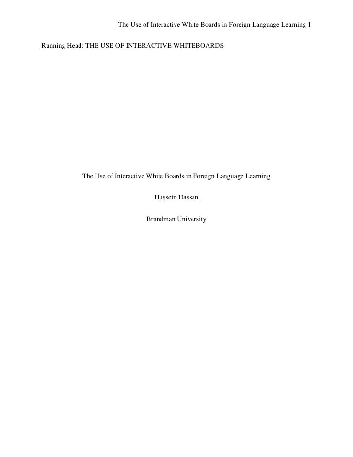 The Use of Interactive White Boards in Foreign Language Learning 1Running Head: THE USE OF INTERACTIVE WHITEBOARDS        ...