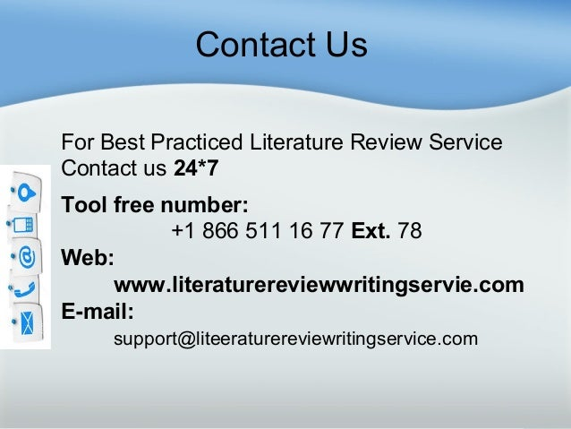 Literature review writing service    Contact Us For Best Practiced Literature Review Service