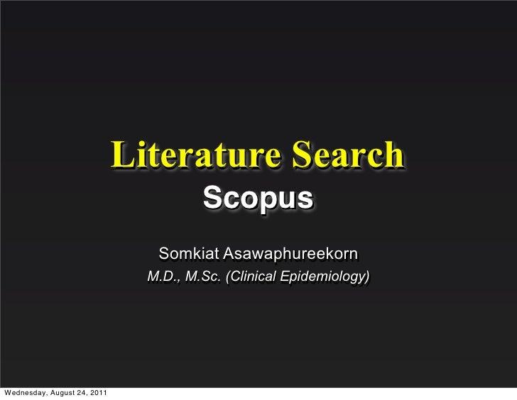Literature Search                                       Scopus                                Somkiat Asawaphureekorn     ...