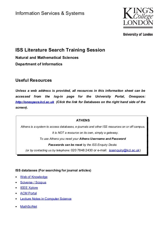 ISS Literature Search Training Session Natural and Mathematical Sciences Department of Informatics Useful Resources Unless...