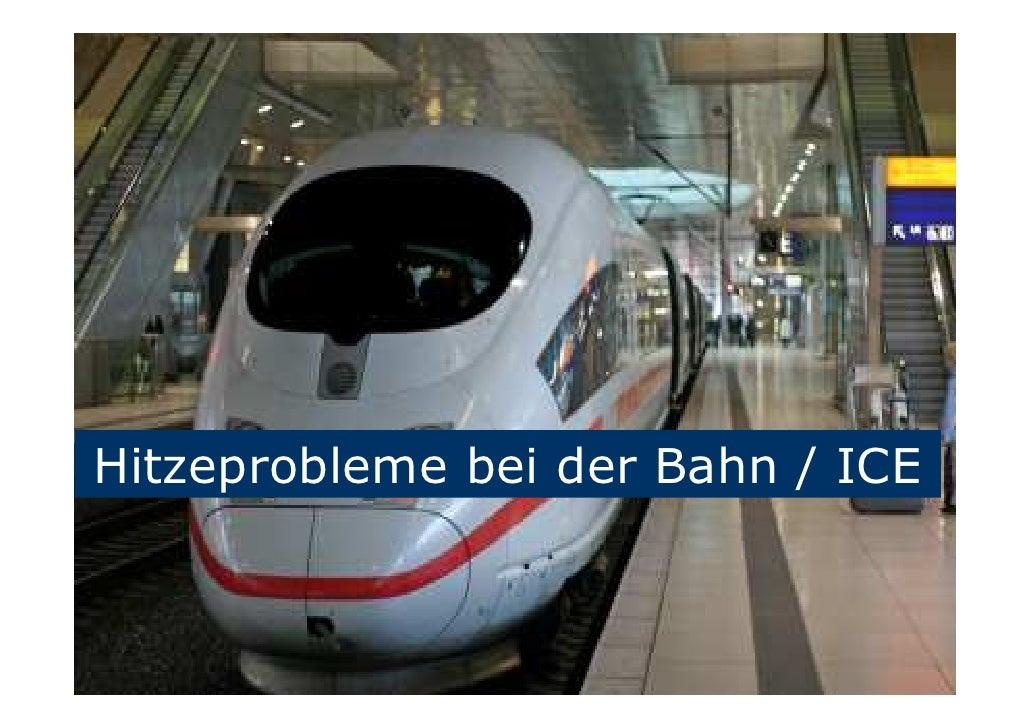 Hitzeprobleme bei der Bahn / ICE