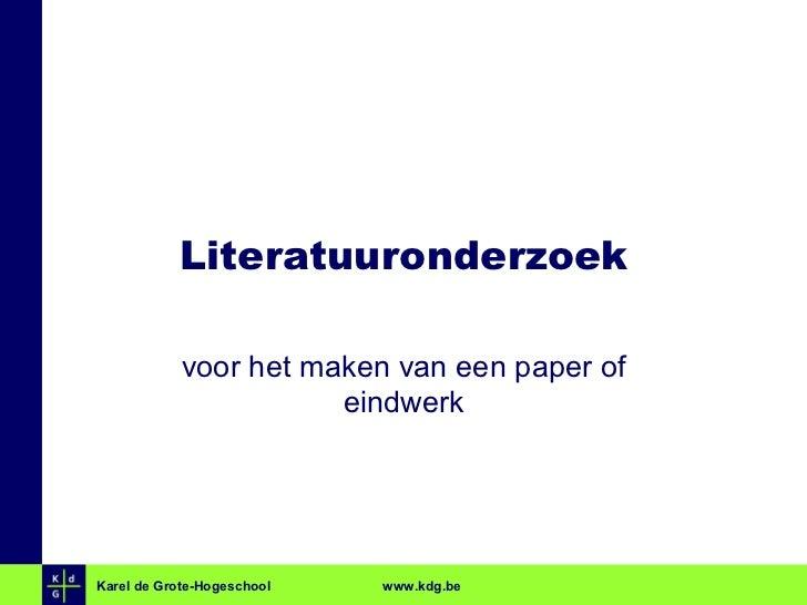 Literatuuronderzoek voor het maken van een paper of eindwerk