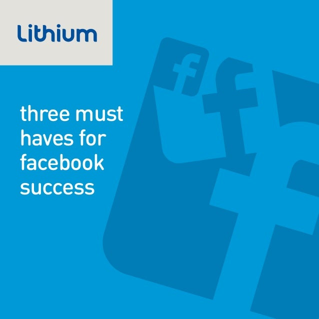three musthaves forfacebooksuccess