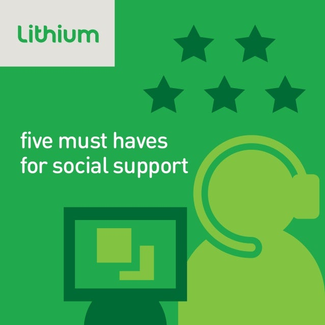 five must havesfor social support