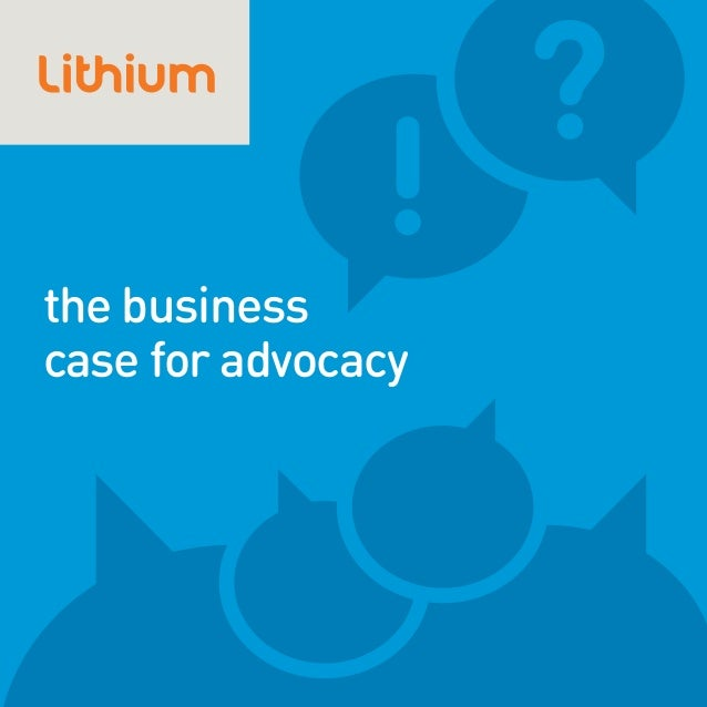 the businesscase for advocacy