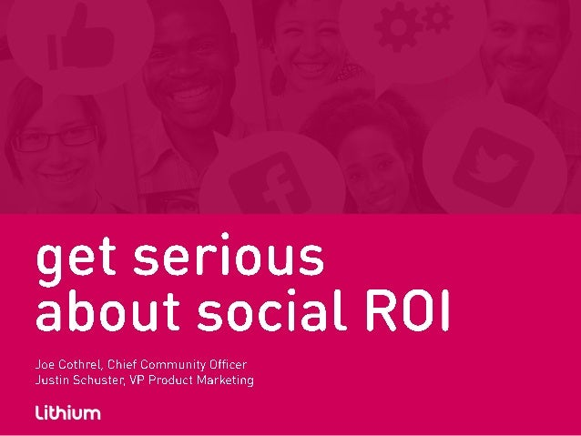 Lithium - Get Serious About Social ROI
