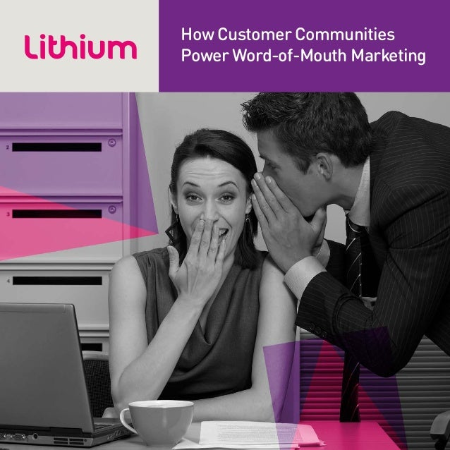 How Customer Communities Power Word-of-Mouth Marketing