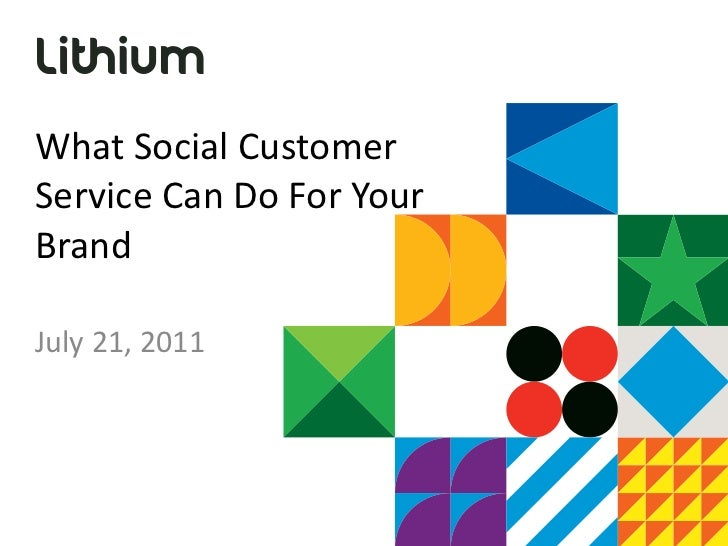 What Social Customer Service Can Do For Your Brand July 21, 2011