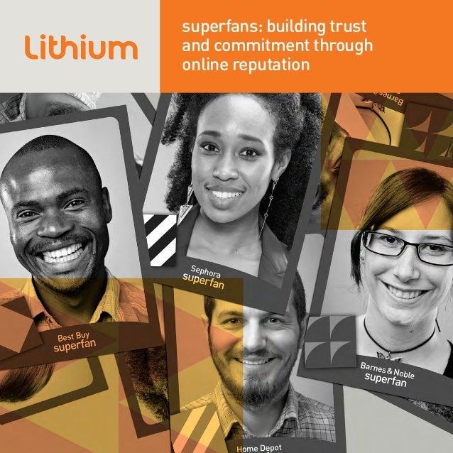 superfans: building trustand commitment throughonline reputation