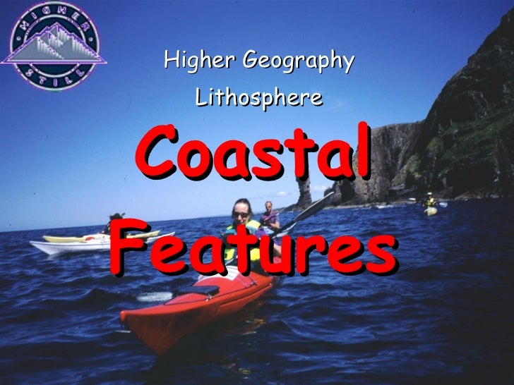 Coastal Features Higher Geography Lithosphere
