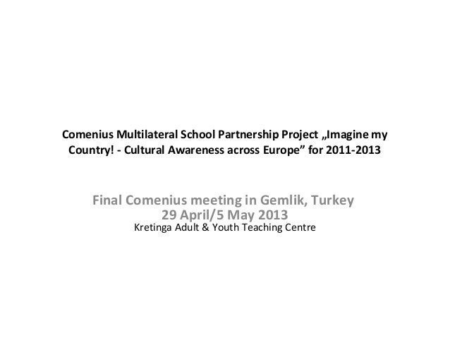 "Comenius Multilateral School Partnership Project ""Imagine my Country! - Cultural Awareness across Europe"" for 2011-2013 Fi..."