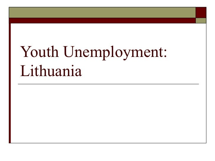 Youth Unemployment:Lithuania