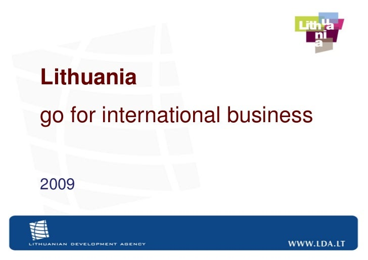 Lithuaniago for international business2009                                Slide