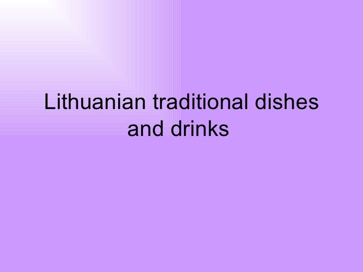 Lithuanian traditional dishes and drinks