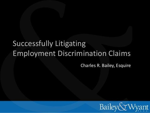 Litigating Employment Discrimination Claims