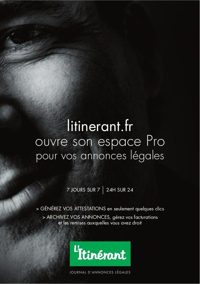 litinerant.fr ouvre son espace Pro pour vos annonces légales > GÉNÉREZ VOS ATTESTATIONS en seulement quelques clics > ARCH...