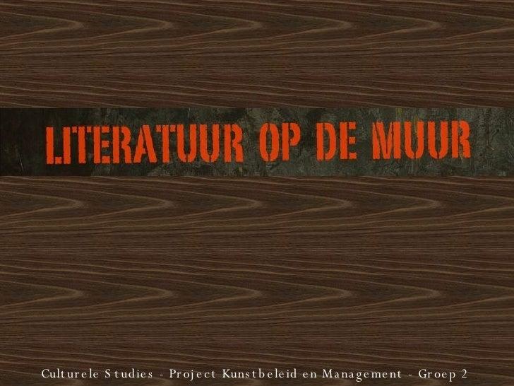 Culturele Studies - Project Kunstbeleid en Management - Groep 2