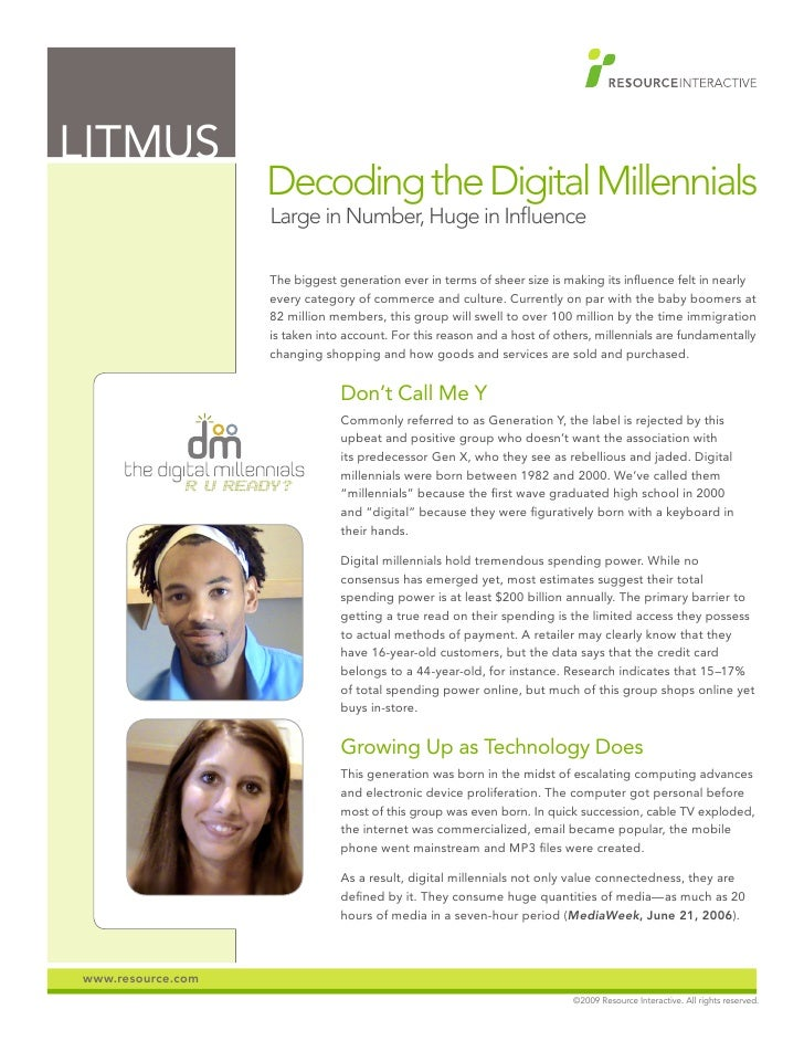 LITMUS                    Decoding the Digital Millennials                    Large in Number, Huge in Influence          ...