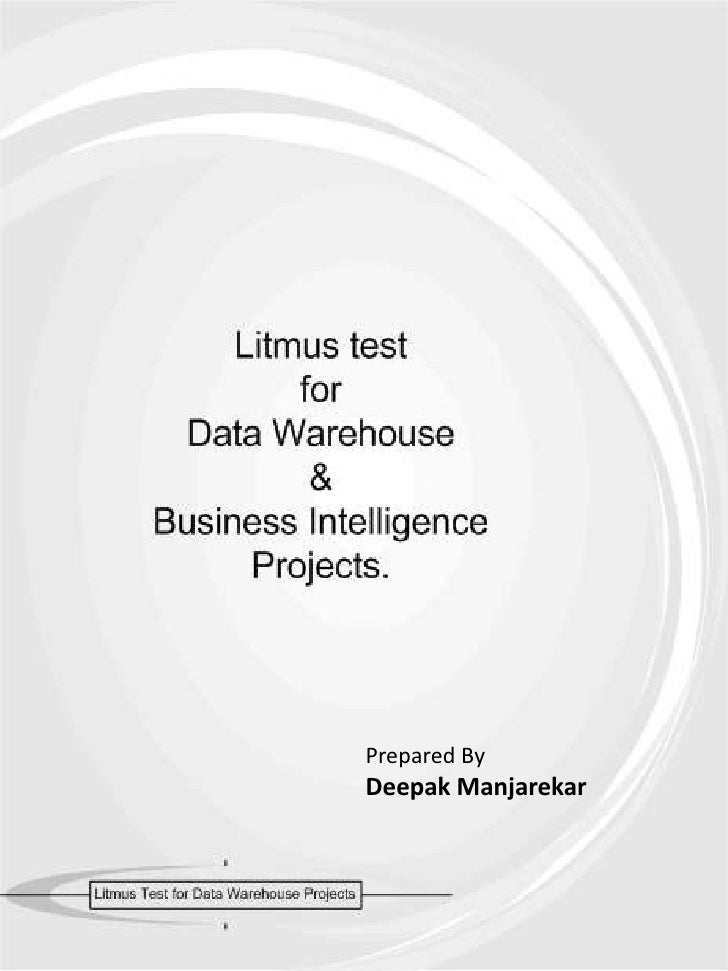Litmus Test For Dw Bi Projects