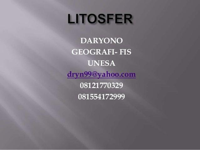 DARYONOGEOGRAFI- FISUNESAdryn99@yahoo.com08121770329081554172999