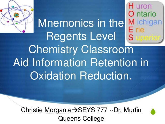 Mnemonics in the       Regents Level   Chemistry ClassroomAid Information Retention in   Oxidation Reduction. Christie Mor...