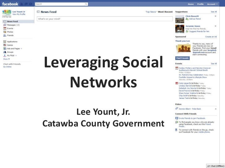 Leveraging Social Networks <br />Lee Yount, Jr.<br />Catawba County Government<br />