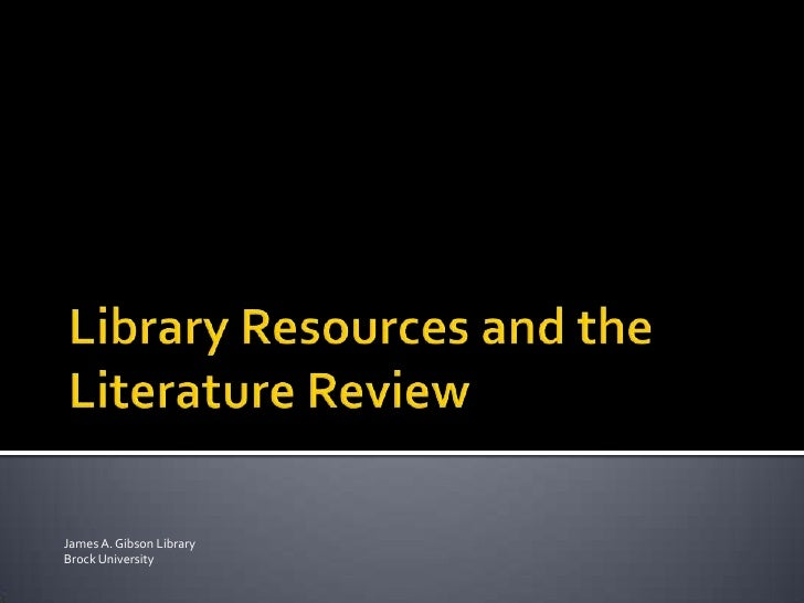 Library Resources and the Literature Review