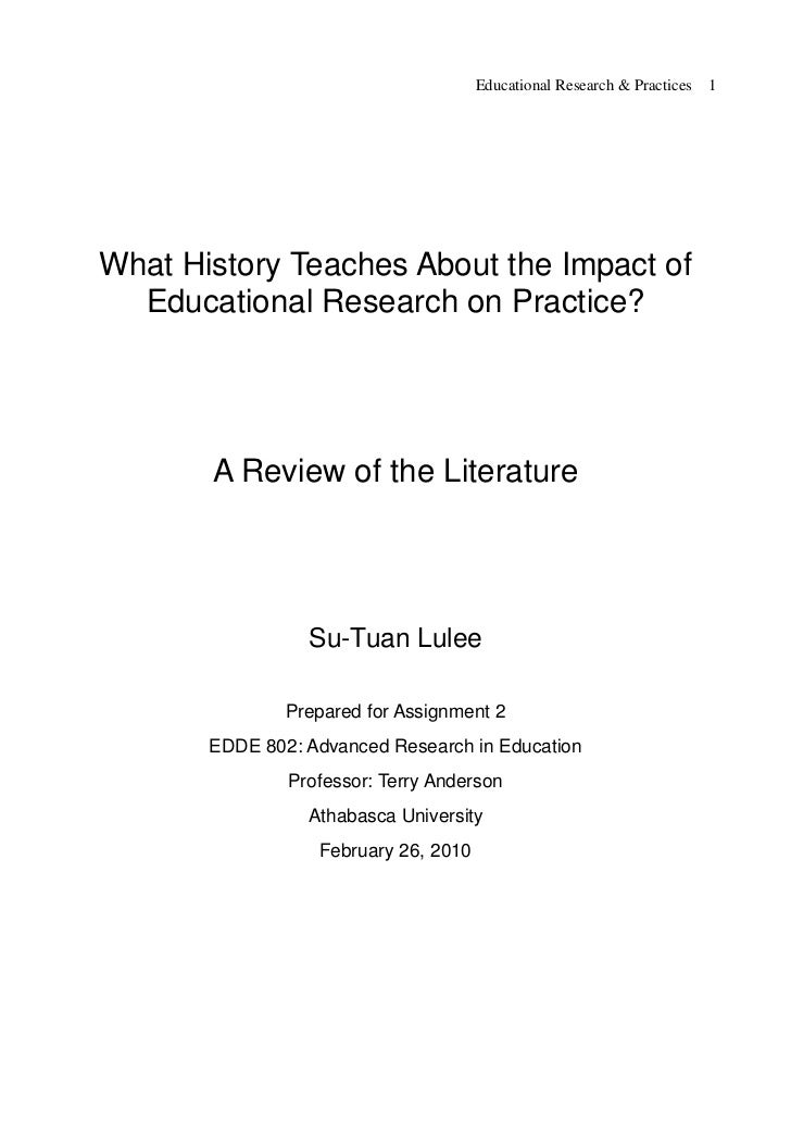 Educational Research & Practices   1What History Teaches About the Impact of  Educational Research on Practice?       A Re...