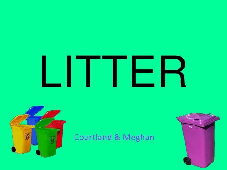 LITTER<br />Courtland & Meghan<br />