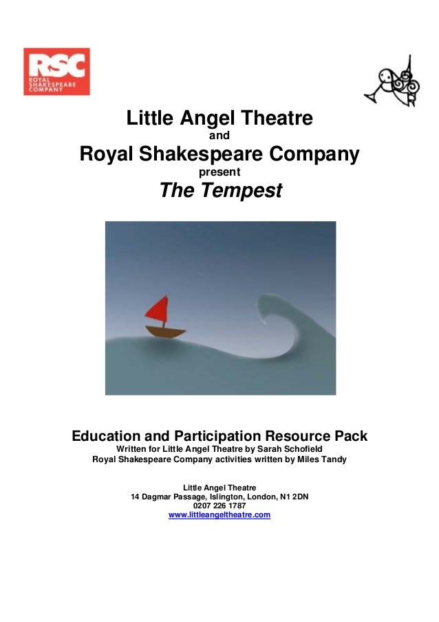 Little Angel Theatre                             and Royal Shakespeare Company                          present           ...