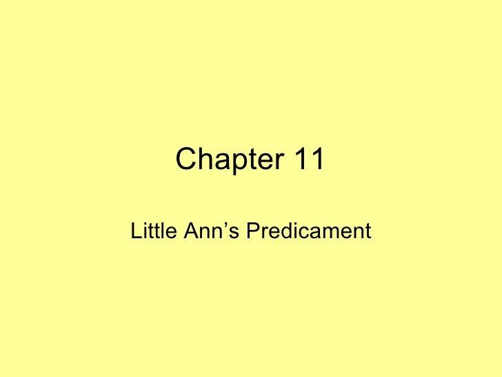 Chapter 11 Little Ann's Predicament