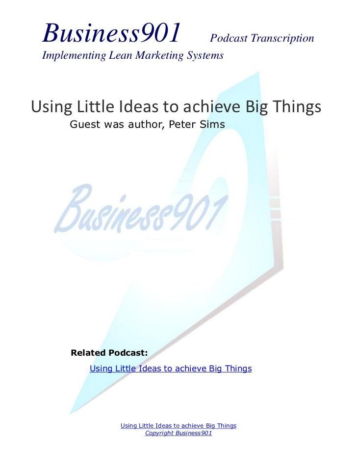 Little Bets Podcast Transcription
