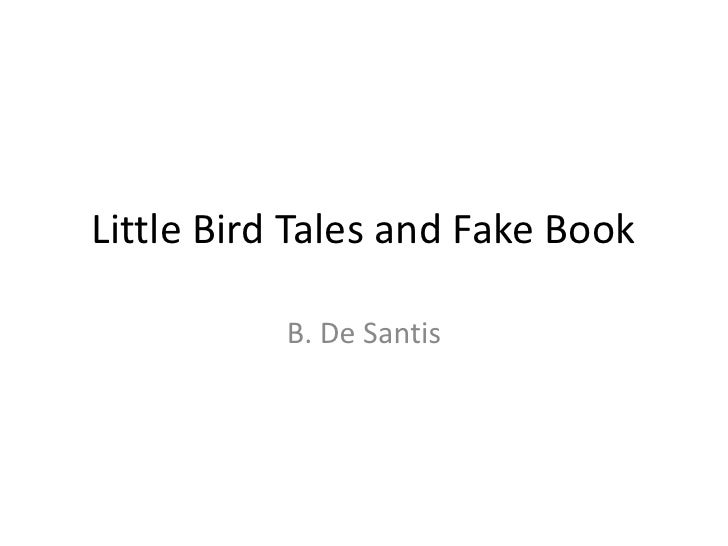 Little bird tales and fake book