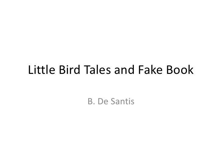 Little Bird Tales and Fake Book           B. De Santis