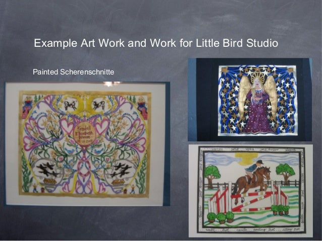 Example Art Work and Work for Little Bird StudioPainted Scherenschnitte