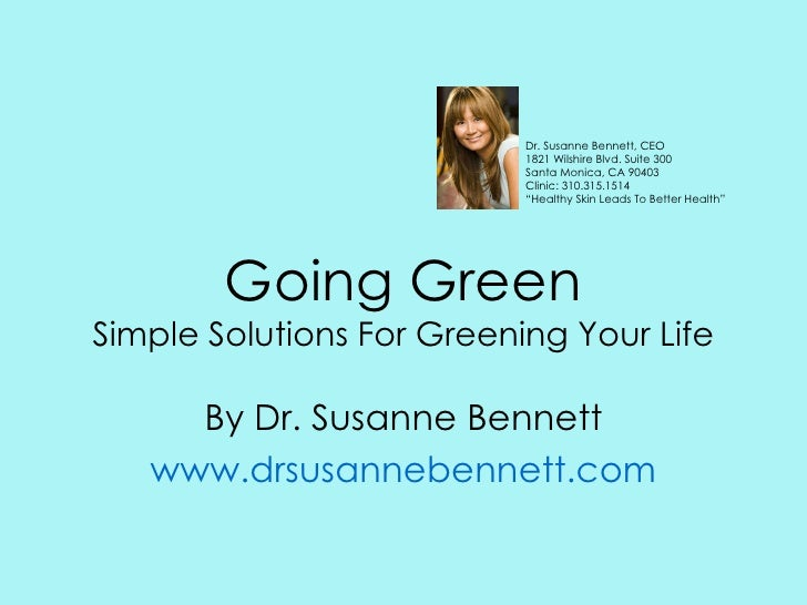 Going Green-Simple Solutions For Greening Your Life