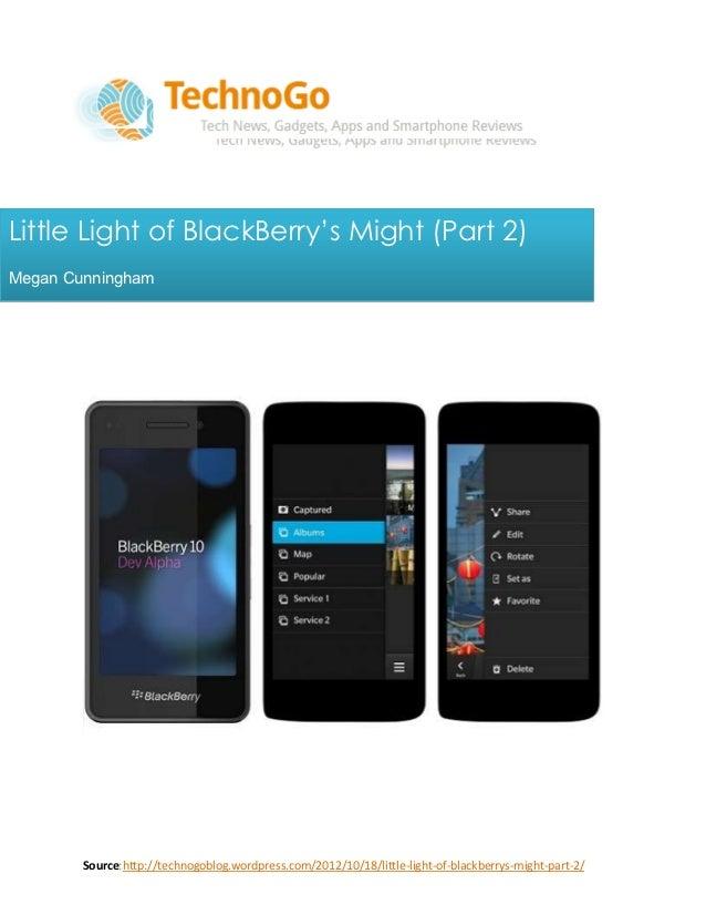 Little Light of BlackBerry's Might (Part 2)
