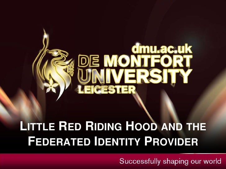 Little Red Riding Hood and the Federated Identity Provider<br />