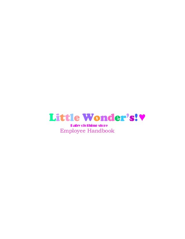Little Wonder's! ♥     Baby clothing store  Employee Handbook