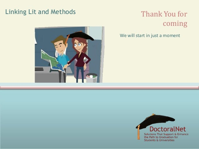 Linking Lit and Methods  Thank You for coming We will start in just a moment