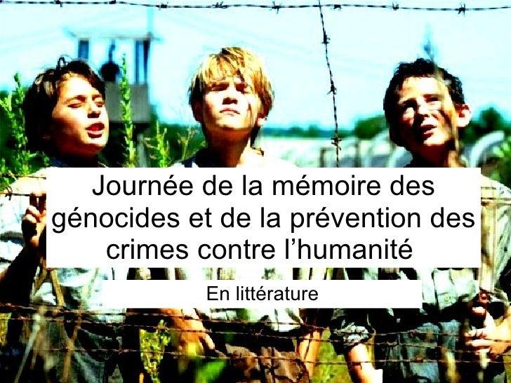 Journée de la mémoire des génocides et de la prévention des crimes contre l'humanité  En littérature
