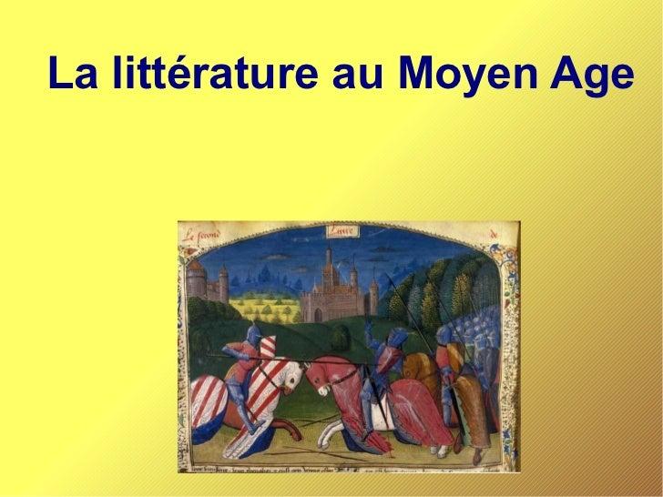 La littérature au Moyen Age