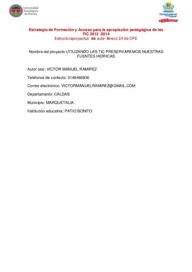 Estrategia de Formación y Acceso para la apropiación pedagógica de las                             TIC 2012 -2014         ...