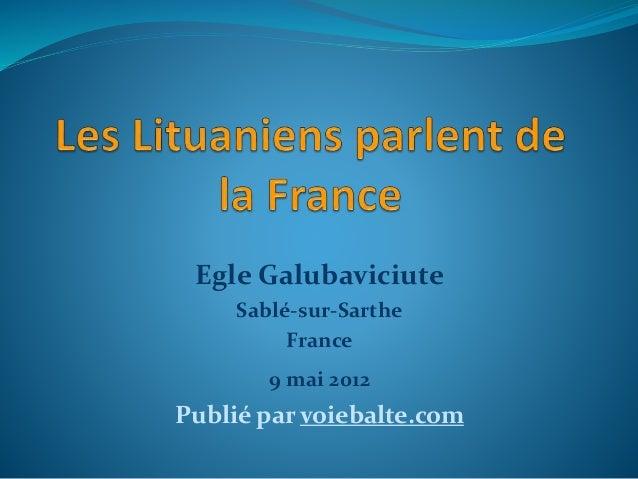Egle Galubaviciute  Sablé-sur-Sarthe  France  9 mai 2012  Publié par voiebalte.com