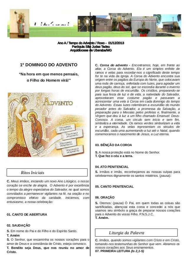 Litúrgi Ano A / Tempo do Advento / Roxo - 01/12/2013 Paróquia São Judas Tadeu Arquidiocese de Uberaba/MG  1º DOMINGO DO AD...