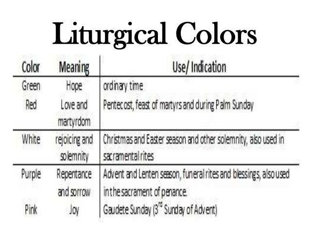 liturgical colors 5 the liturgical seasons comprise the church ...